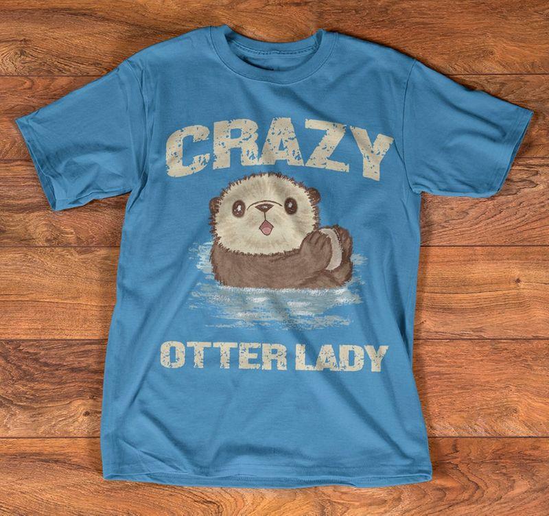 Crazy Otter Lady T Shirt Blue A8
