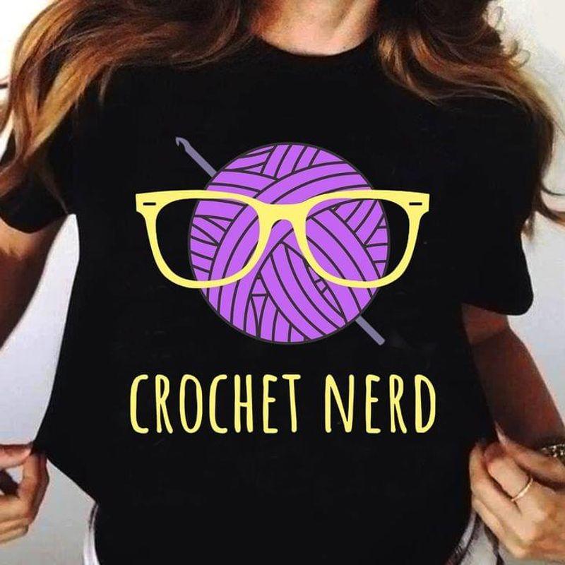 Crochet Addict Crochet Nerd  T-shirt Best Gift For Crochet Lovers Black T Shirt Men And Women S-6XL Cotton