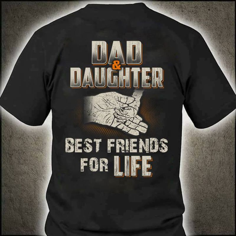 Dad And Daughter Best Friends For Life T-shirt Black A5