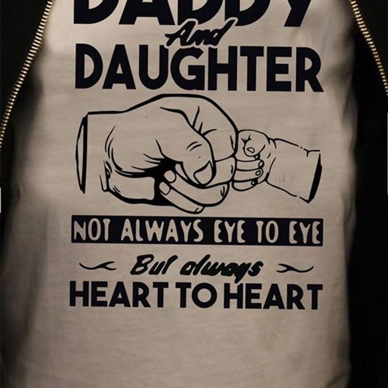 Daddy And Daughter Not Always Eye To Eye T Shirt White A5