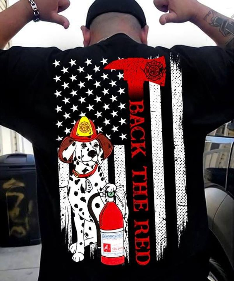 Dalmatian Dog Firefighter Back The Red American Flag Love Job Love Dog Black T Shirt Men And Women S-6XL Cotton