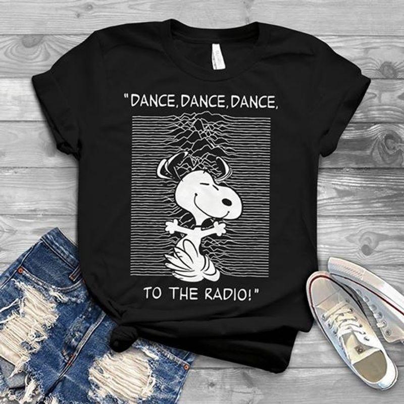 Dance Dance Dance To The Radio Snoopy  T-shirt Black B1