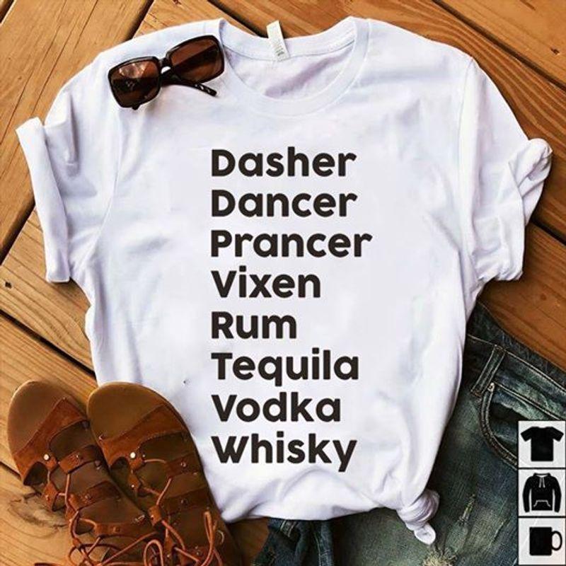 Dasher Dancer Prancer Vixen Rum T Shirt White A5