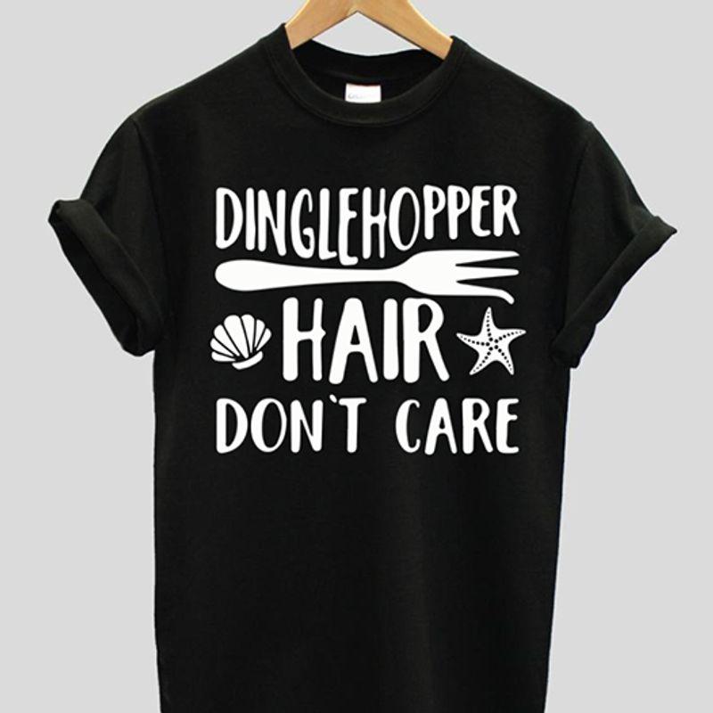 Dingle Hopper Hair Dont Care Shirt Black A4