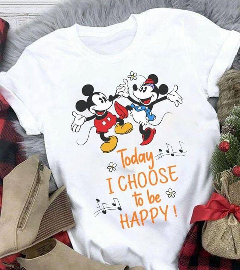 Disney Mickey Minnie Today I Choose To Be Happy White T Shirt Men/ Woman S-6XL Cotton