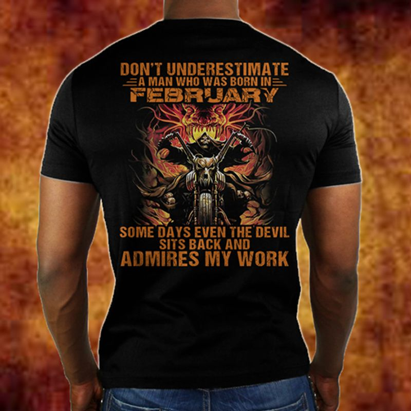 Don T Underestimate A Man Who Was Born In February T-shirt Black A9