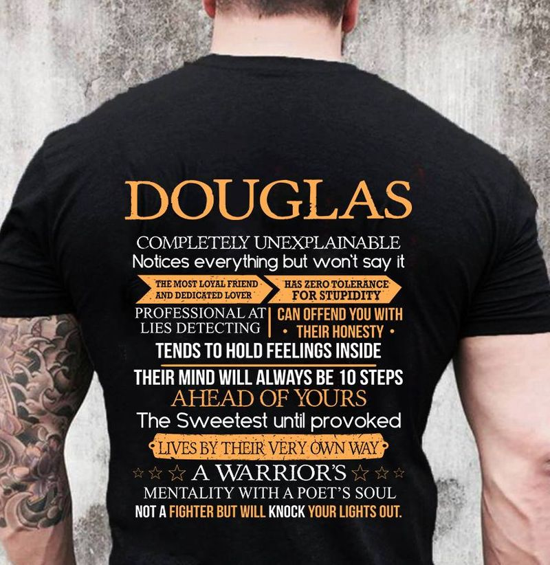 Douglas Completely Unexplainable Mentaly With A Poets Soul Not A Fighter But Will Knock Your Lights Out    T-shirt Black B1
