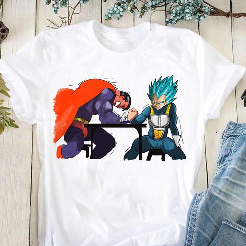 Dragon Ball Vegeta Vs Superman Arm-Wrestling White T Shirt Men And Women S-6XL Cotton