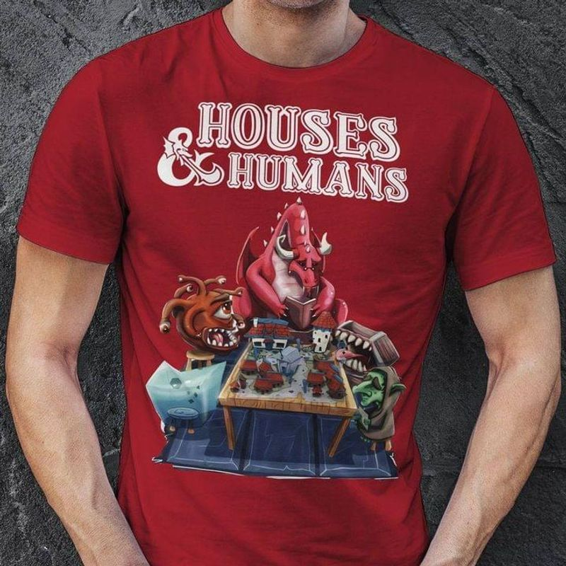 Dragon Houses And Humans Dragons Playing Houses And Humans Cardinal T Shirt Men And Women S-6XL Cotton