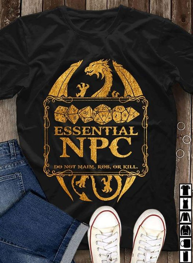 Dungeon And Dragon Essential Npc Do Not Maim Rob Or Kill T-shirt Board Game Fans Gift Black T Shirt Men And Women S-6XL Cotton