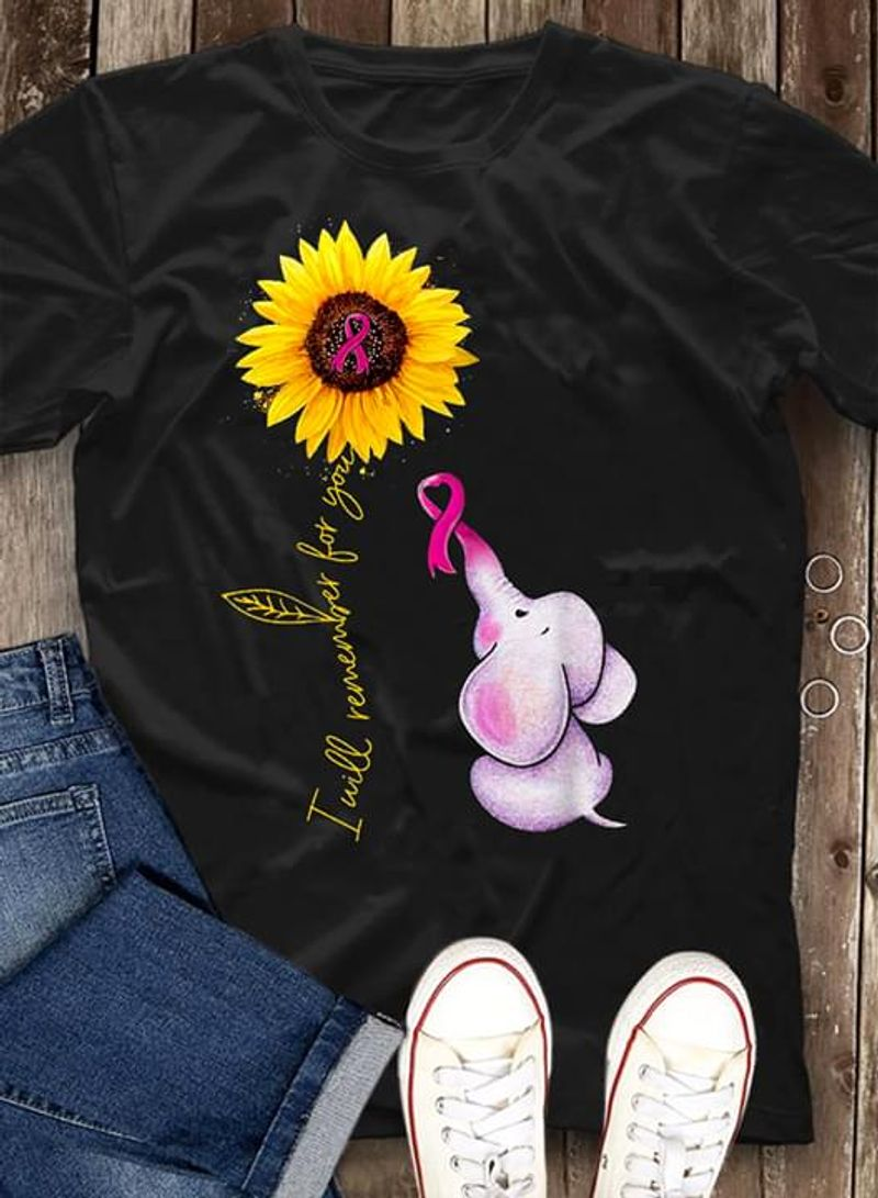 Elephant Cure Sunflower I Will Remember For You T Shirt Men/ Woman S-6XL Cotton