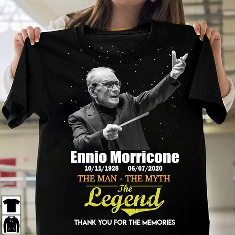 Ennio Morricone The Man The Myth The Legend Thank You For The Memories Black T Shirt Men And Women S-6XL Cotton