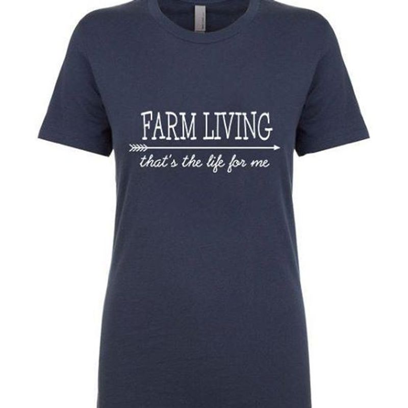 Farm Living That's The Life For Me T Shirt Navy A5