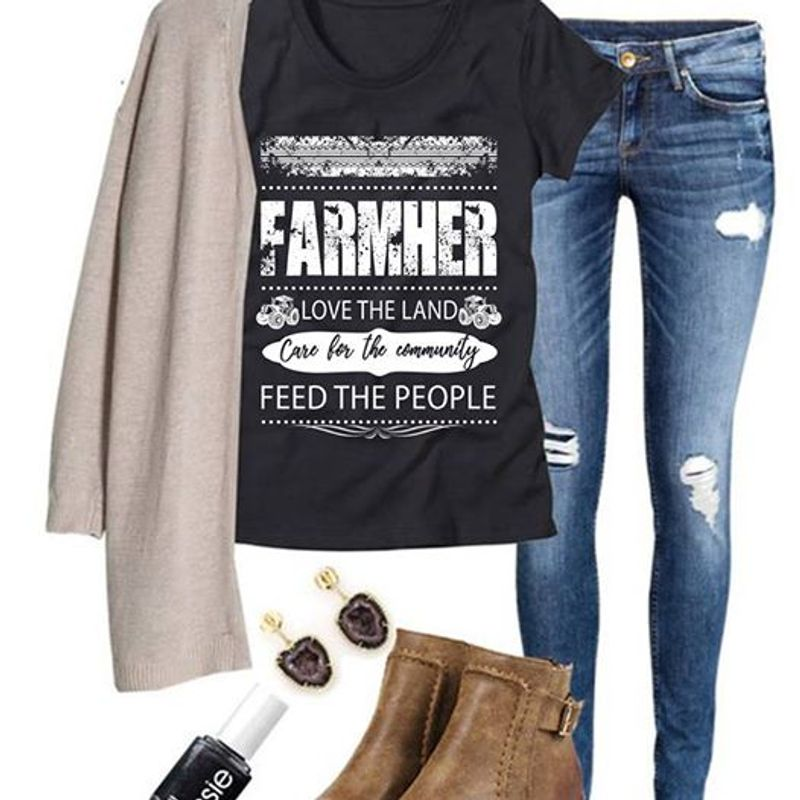 Farmer Love The Land Care For The Community Feed The People T-shirt Black A5