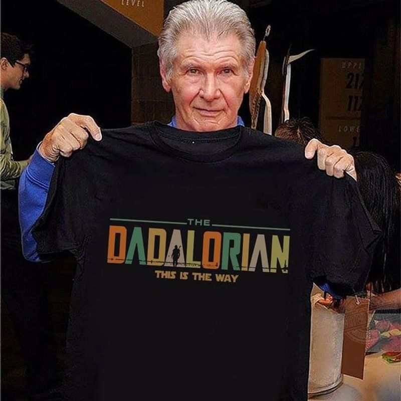 Father's Day Gift Star Wars The Dadalorian This Is The Way T Shirt Black S-6XL Men And Women Clothing