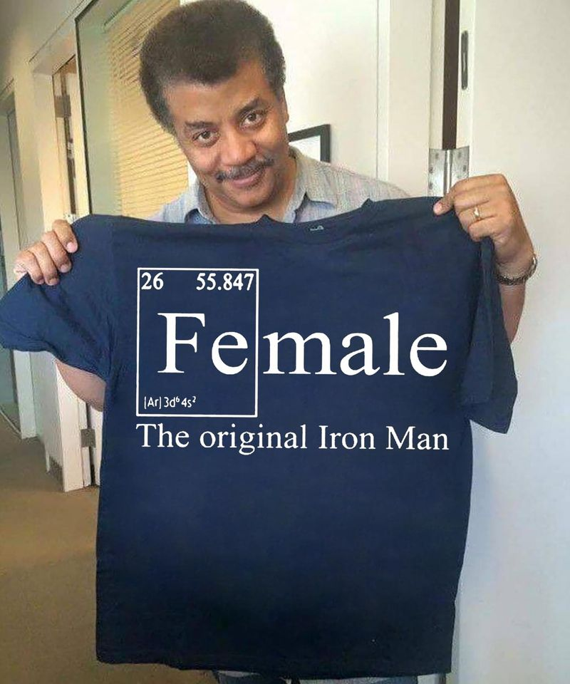 Female The Original Iron Man Funny Chemical Element Chemistry Lovers Classic Tee Navy T Shirt Men And Women S-6XL Cotton