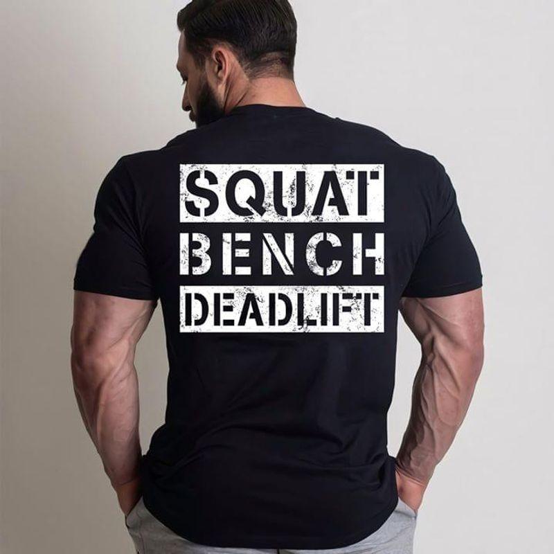 Fitness Memes Squat Bench Deadlift Gym Bodybuilding Funny Black T Shirt Men And Women S-6XL Cotton