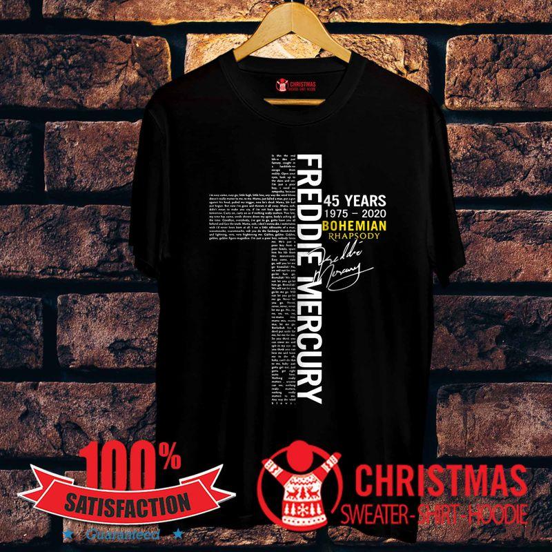 Freddie Mercury 45 Years 1975 2020 Bohemian Rhapsody Cross Jesus Shirt Black