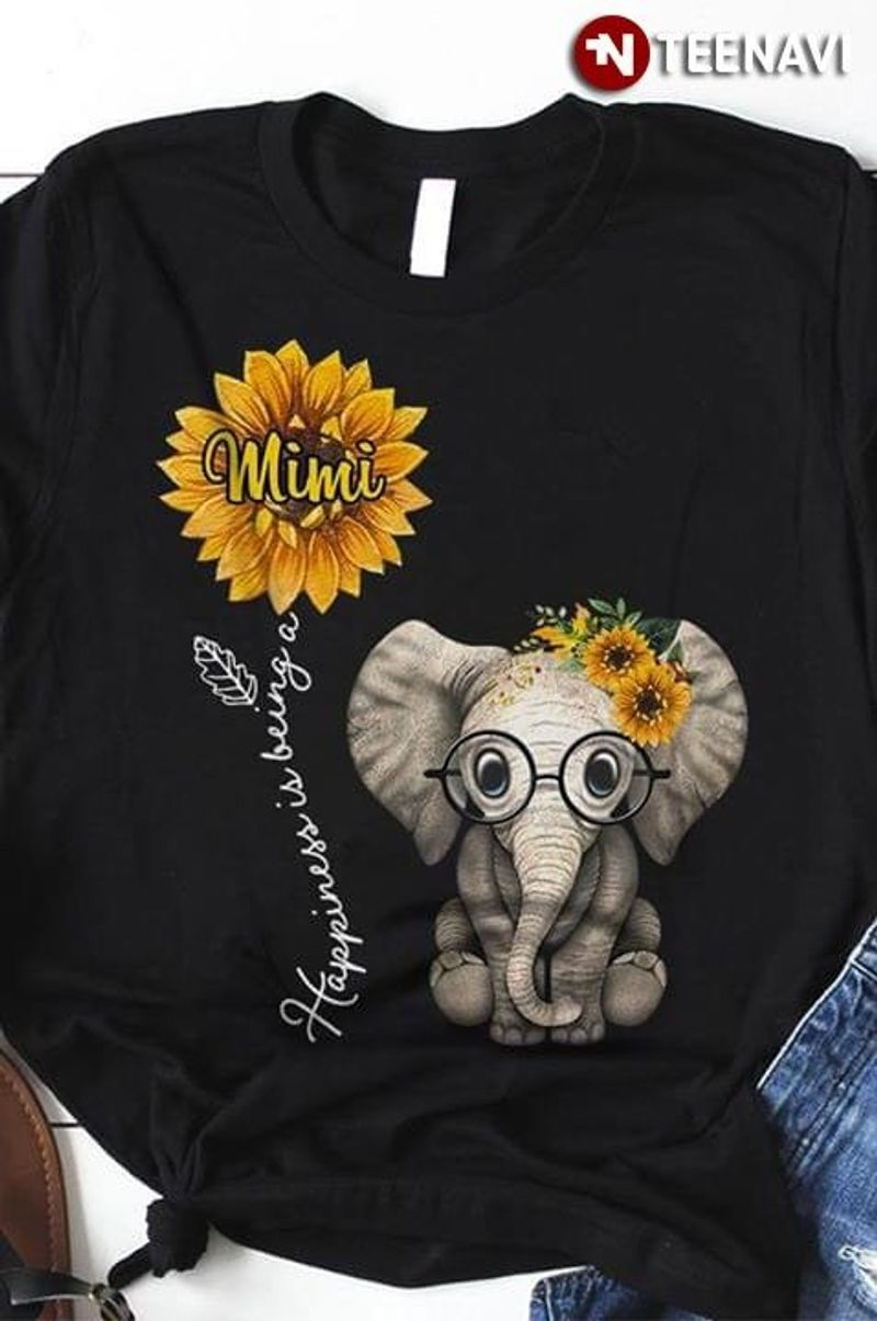 Funny Elephant Sunflower Happiness Is Being A Mimi T Shirt Black