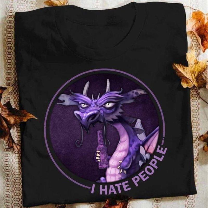 Funny Purple Dragon Drinking Dragon Ihate People Dragon Art Design Black T Shirt Men And Women S-6XL Cotton