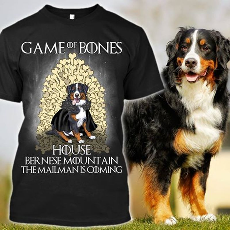 Game Of Bones House Bernese Mountain The Mailman Is Coming  T-shirt Black A5