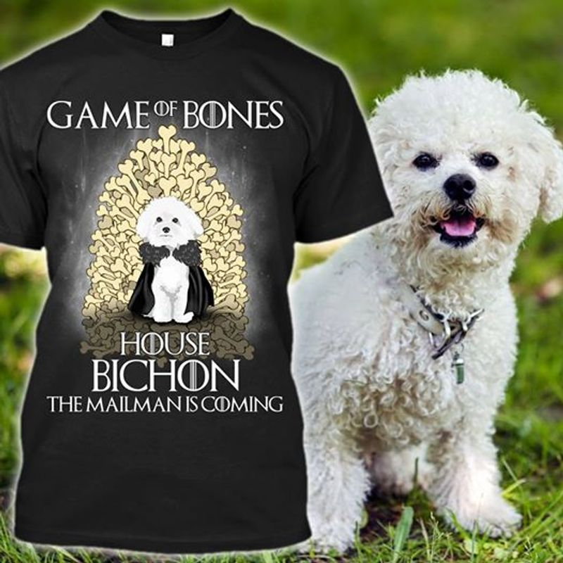 Game Of Bones House Bichon The Mailman Is Coming T-shirt Black A5