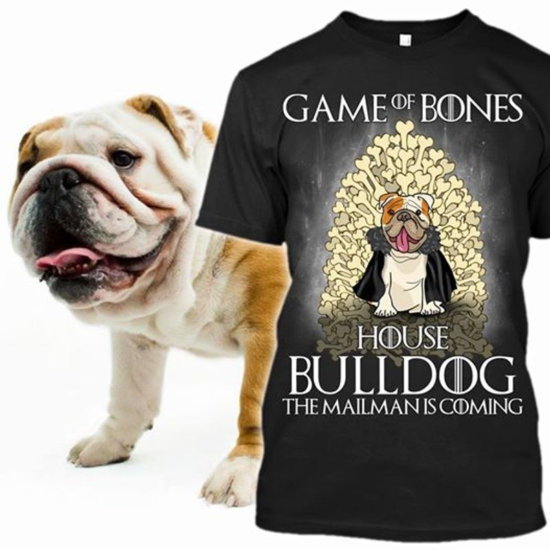 Game Of Bones House Bulldog The Mailman Is Coming T-shirt Black A4