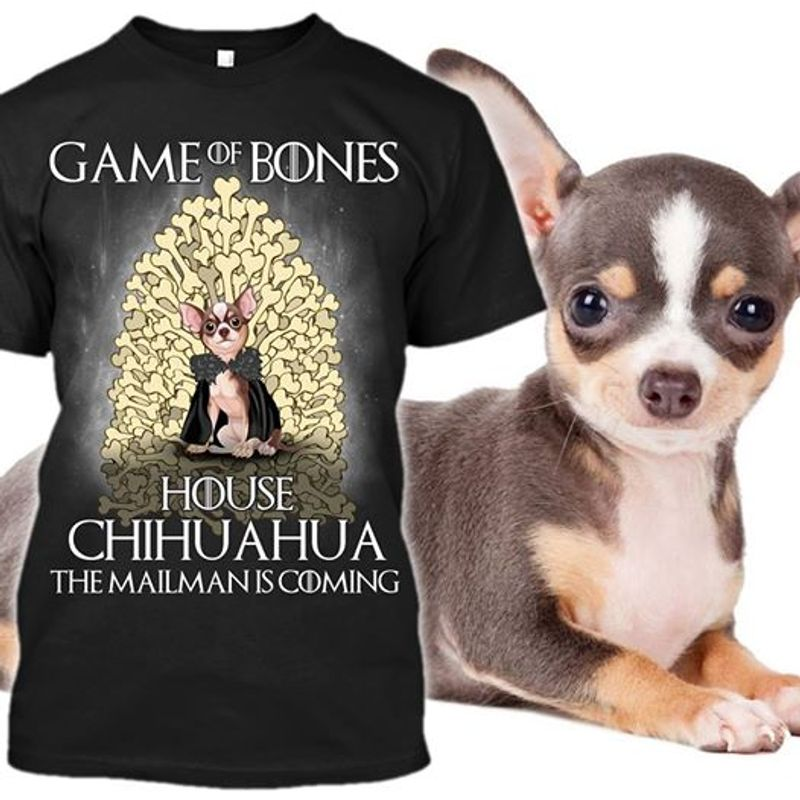 Game Of Bones House Chihuahua The Mailman Is Coming T-shirt Black A4