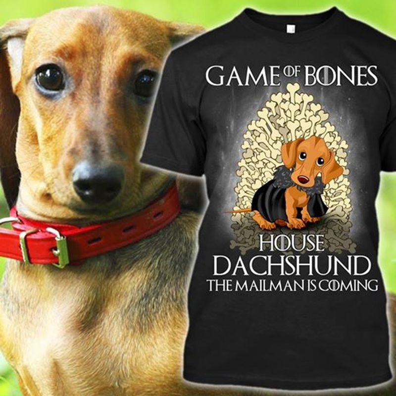 Game Of Bones House Dachshung The Mailman Is Coming T-shirt Black A4