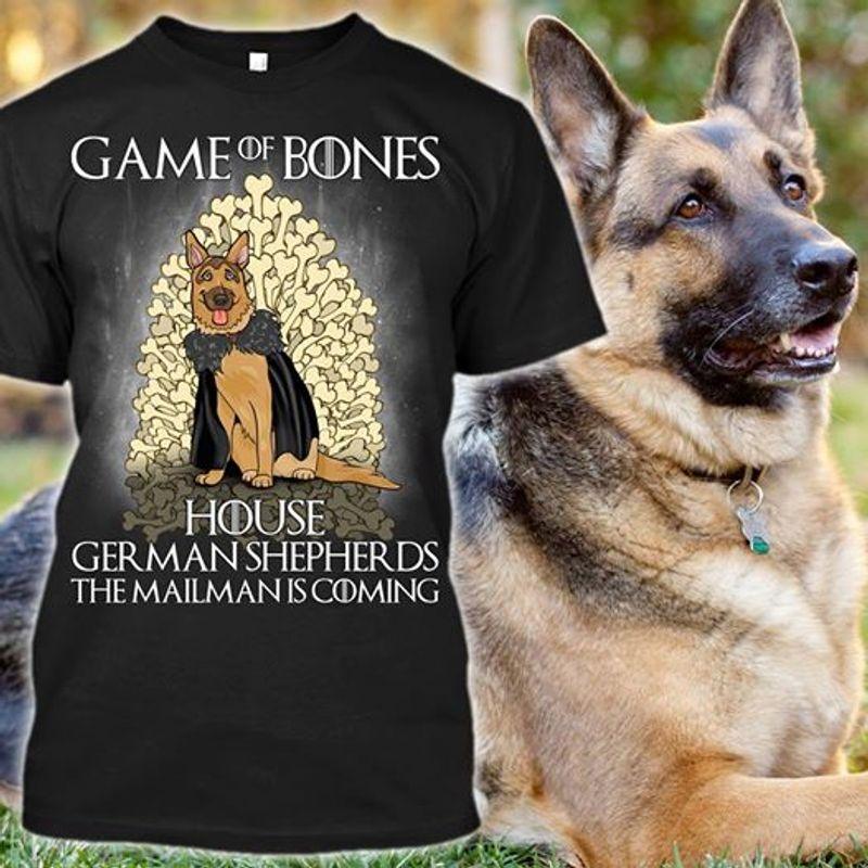 Game Of Bones House German Shepherds The Mailanman Is Coming T-shirt Black A4