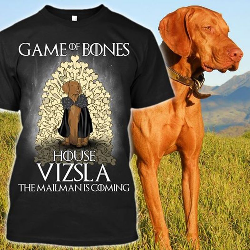 Game Of Bones House Vizsla The Mailman Is Coming T-shirt Black A2