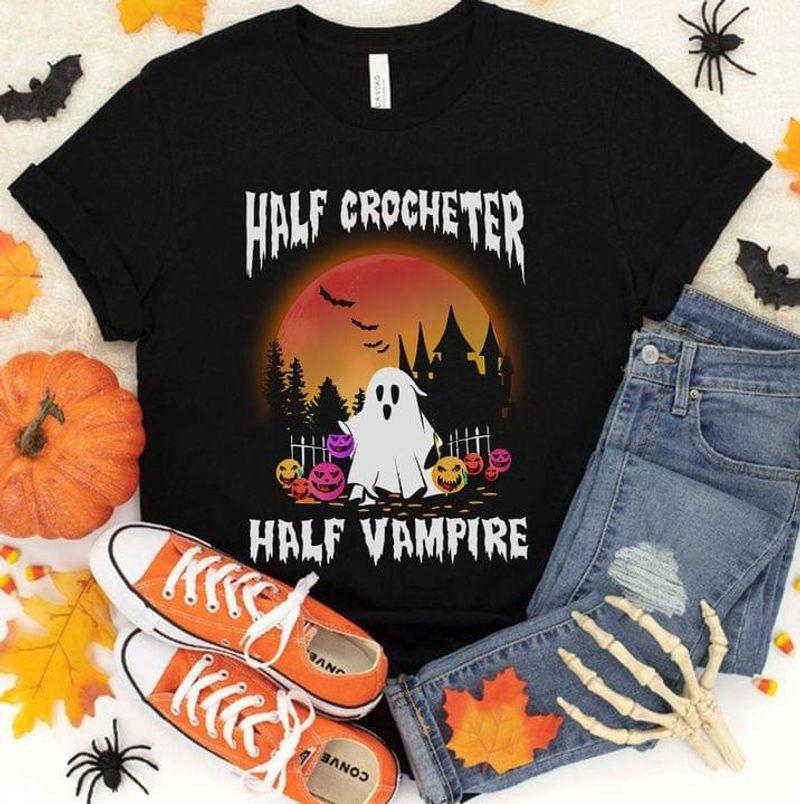 Ghost Half Crocheter Half Vampire T Shirt Halloween Gift Idea Black T Shirt Men And Women S-6XL Cotton