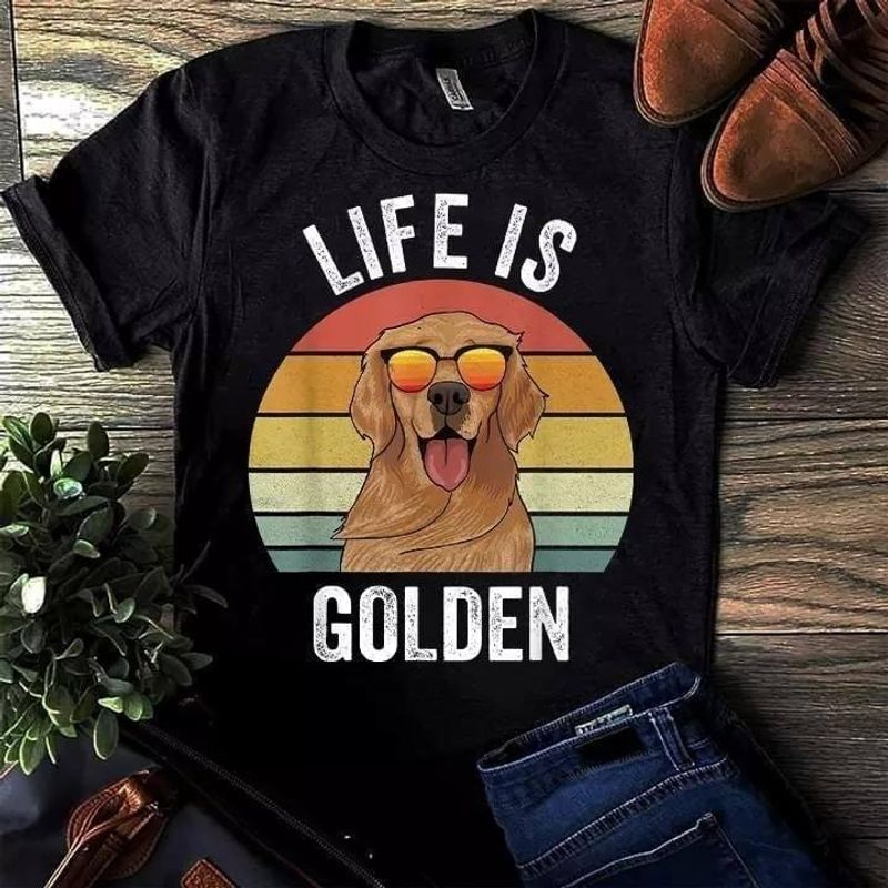 Golden Retriever Life Is Golden Funny Vintage Tee Dog Lover Gift Family Gift Black T Shirt Men And Women S-6XL Cotton