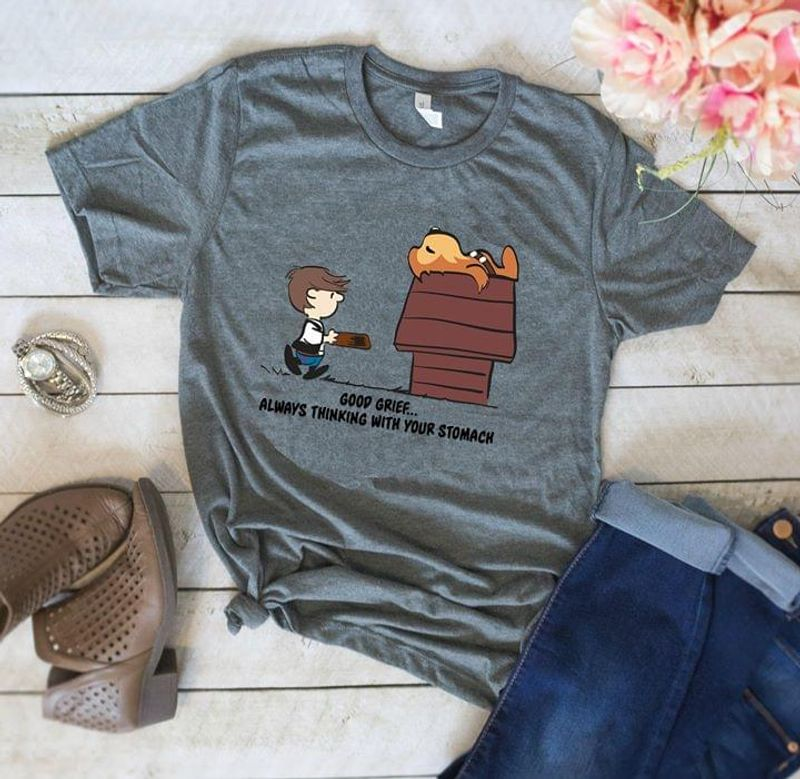 Good Grief Tee Good Grief Always Thinking With Your Stomach Shirt Snoopy Friends Peanuts Sport Grey T Shirt Men And Women S-6XL Cotton
