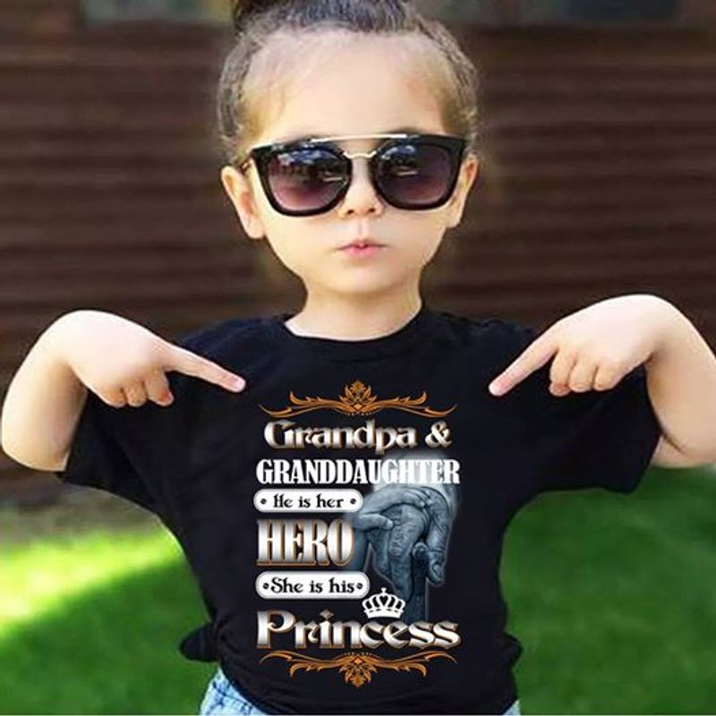 Grandpa And Granddaughter He Is Her Hero She Is His Princess  T Shirt Black A5