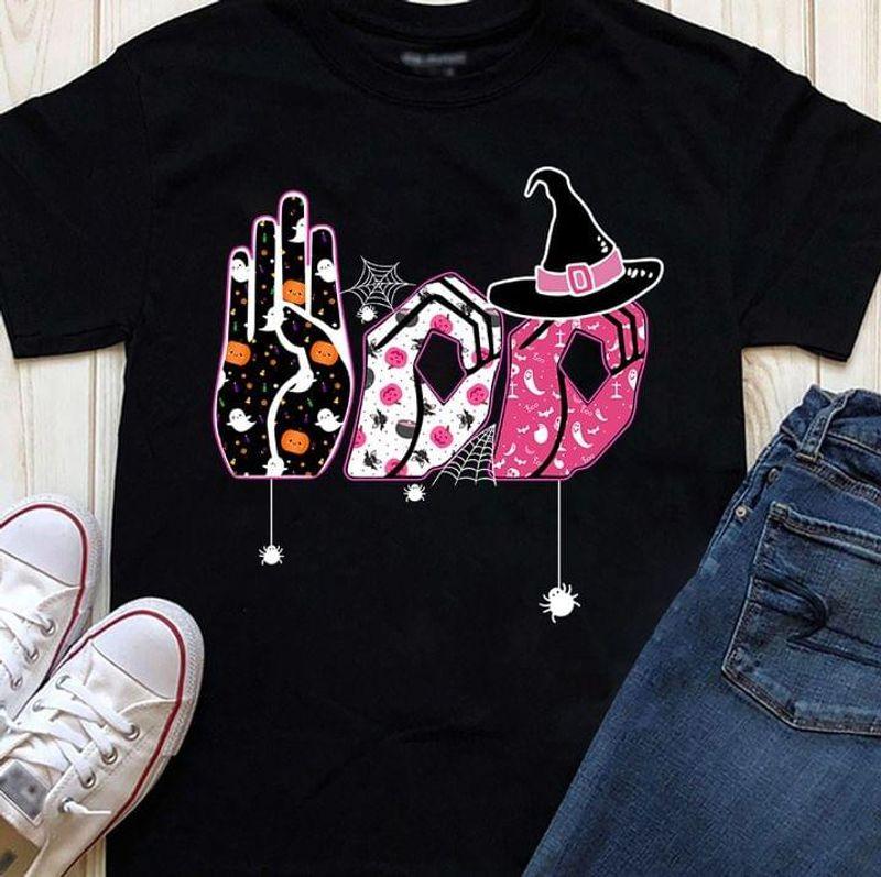 Halloween Witch Pink Sign Hands Language Ghost Pumpkin Gift Idea Black T Shirt Men And Women S-6XL Cotton