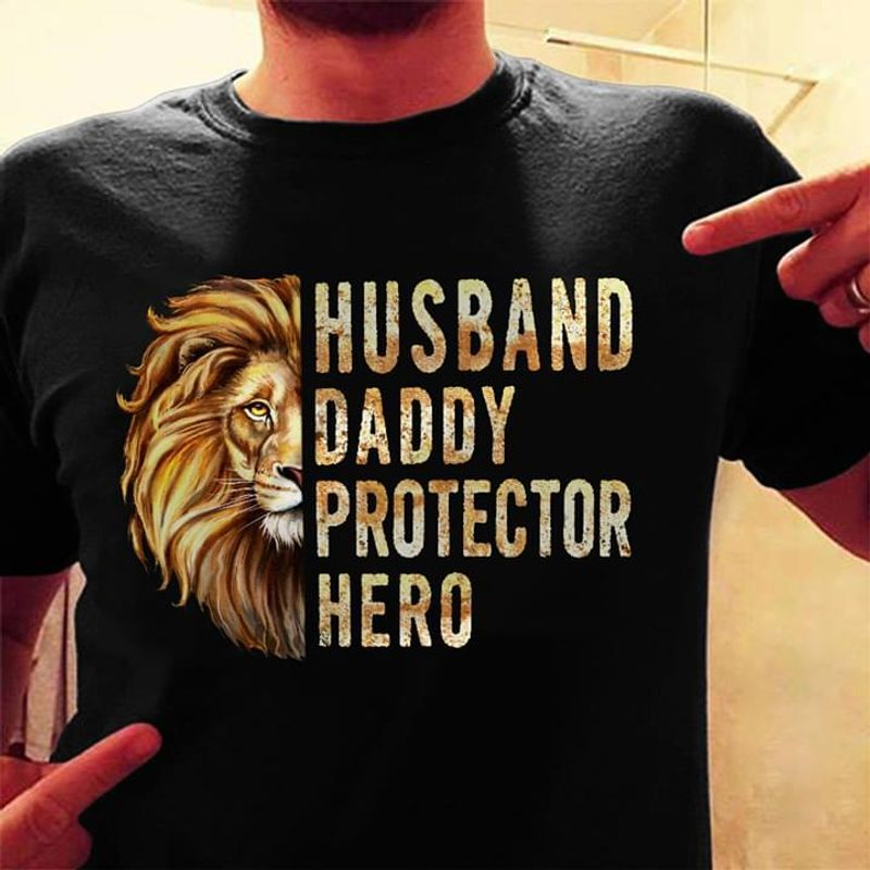Happy Father's Day Husband Daddy Protector Hero Lion Vintage Black Shirt