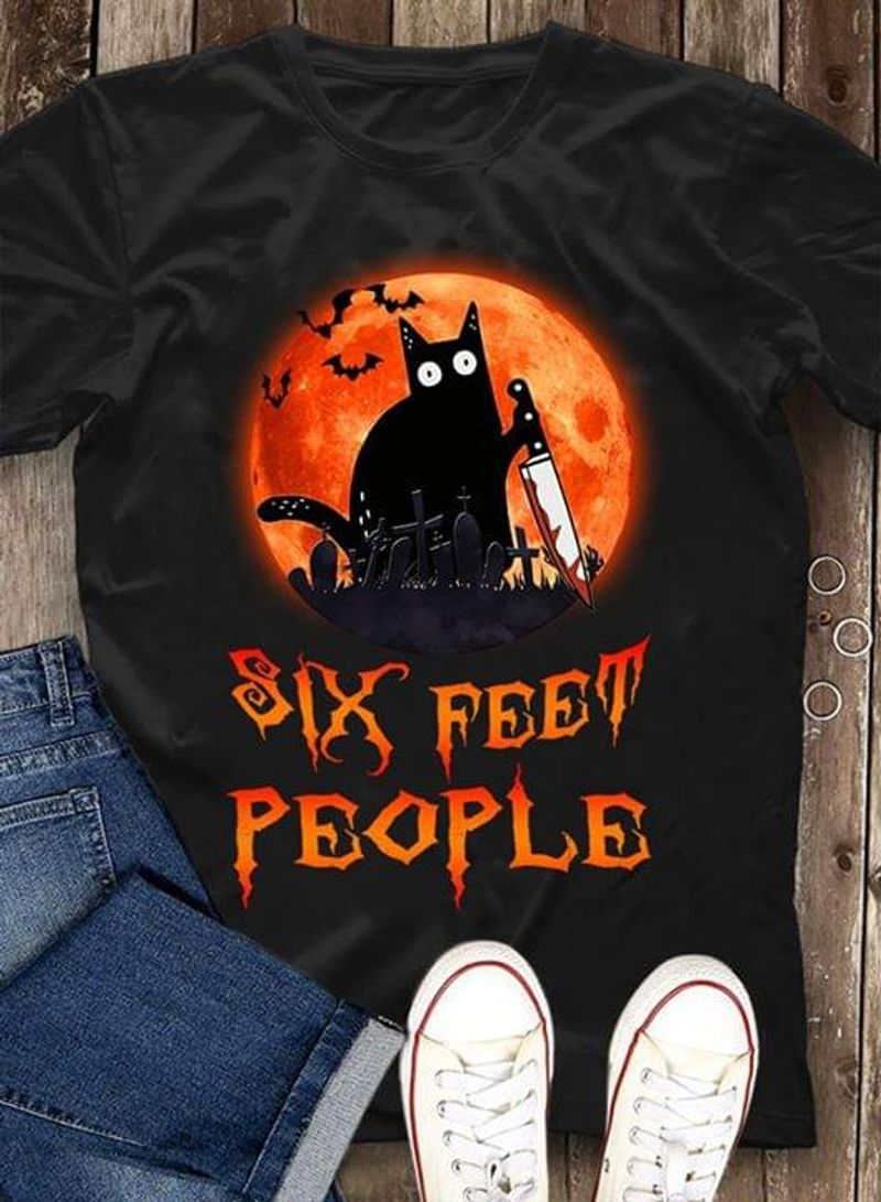 Happy Halloween Black Cat Six Feet People T-Shirt Halloween Gift Black T Shirt Men And Women S-6XL Cotton