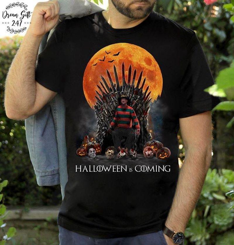 Happy Halloween Freddy Krueger Halloween Is Coming T-shirt Game Of Thrones Horror Black Black T Shirt Men And Women S-6XL Cotton