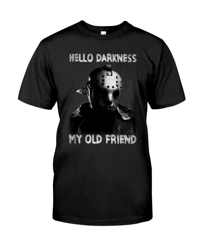 Happy Halloween Friday The 13th Hello Darkness My Old Friend T-Shirt Halloween Gift Black T Shirt Men And Women S-6XL Cotton