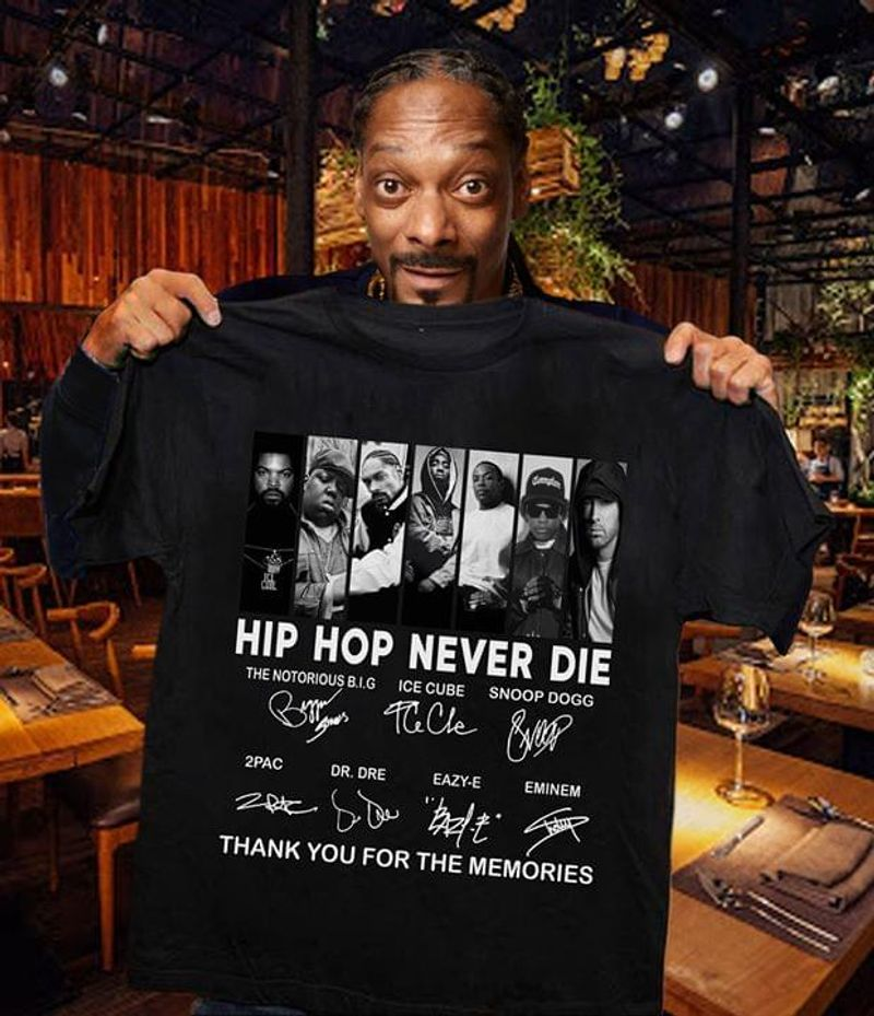 Hip Hop Never Die Thank You For The Memories Signatures Vintage Black T Shirt S-6xl Mens And Women Clothing