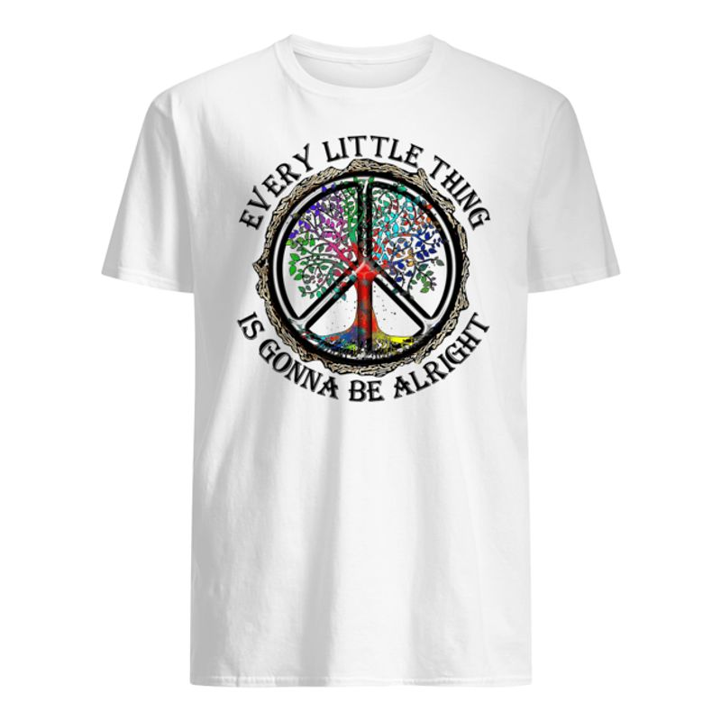 Hippie Peace Every Little Thing Is Gonna Be Alright T Shirt White