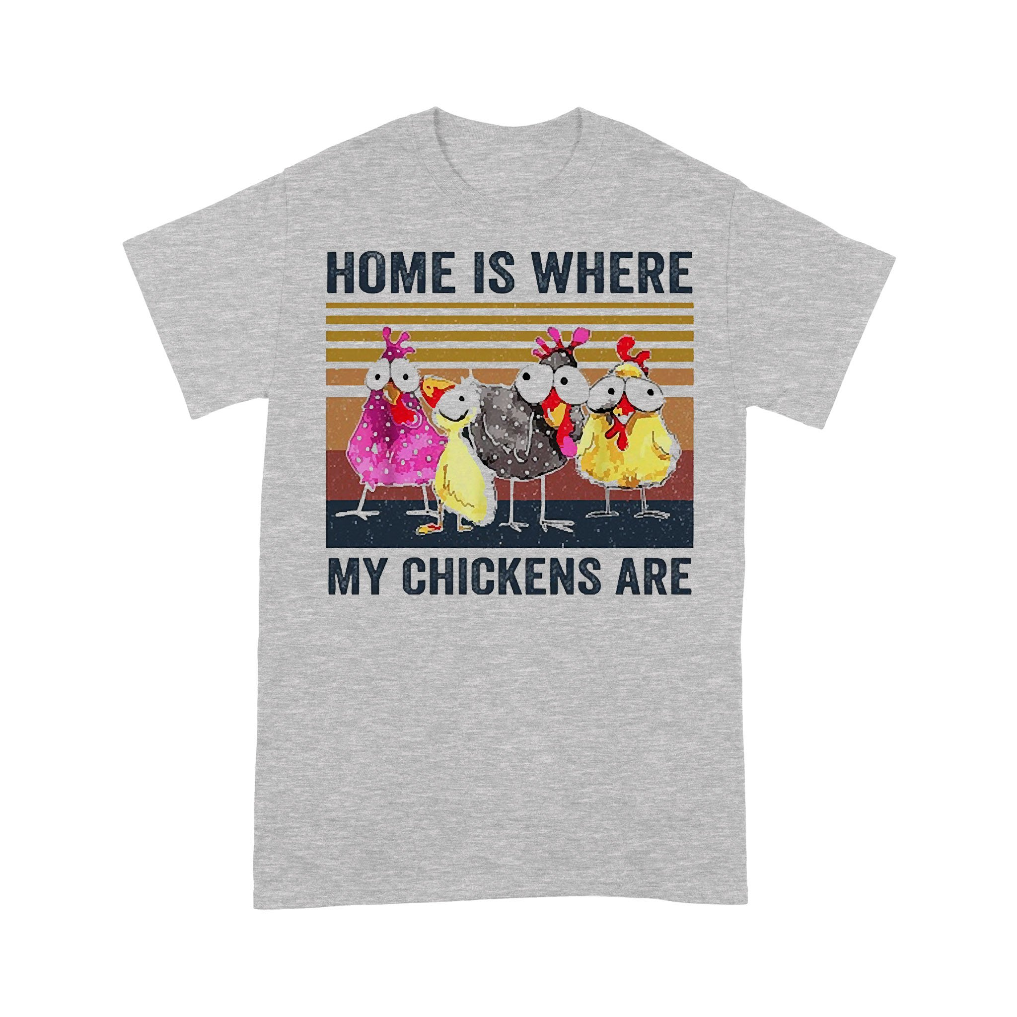 Home Is Where My Chickens Are Vintage Retro T-shirt