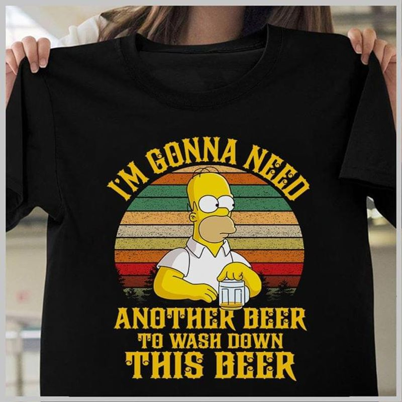 Homer Simpson I'M Gonna Need Another Beer To Wash Down This Beer Retro Black T Shirt Men And Women S-6XL Cotton