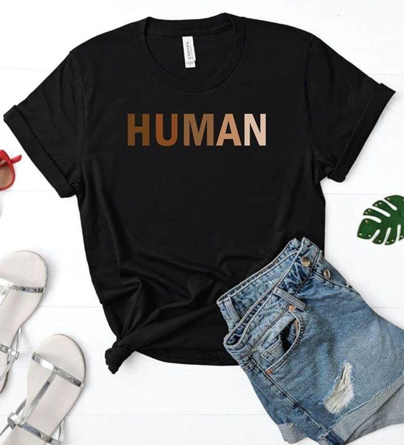 Human T Shirt Black T Shirt Men/ Woman S-6XL Cotton C