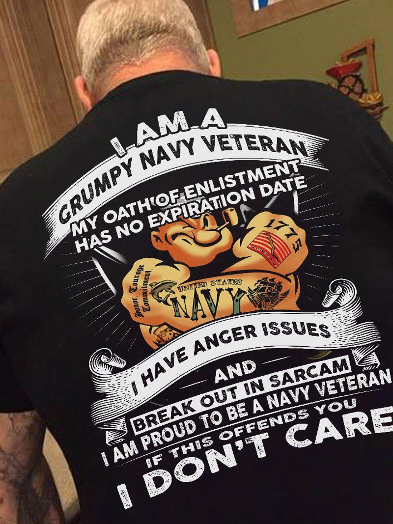 I Am A Grumpy Navy Veteran  I Have Anger Issues  T-shirt Black A4