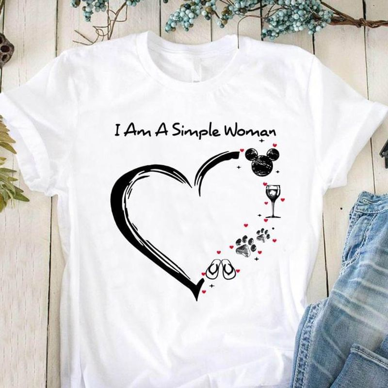 I Am A Simple Woman Who Loves Mickey Wine Dog And Beach T-shirt Girls Gift White T Shirt Men And Women S-6XL Cotton