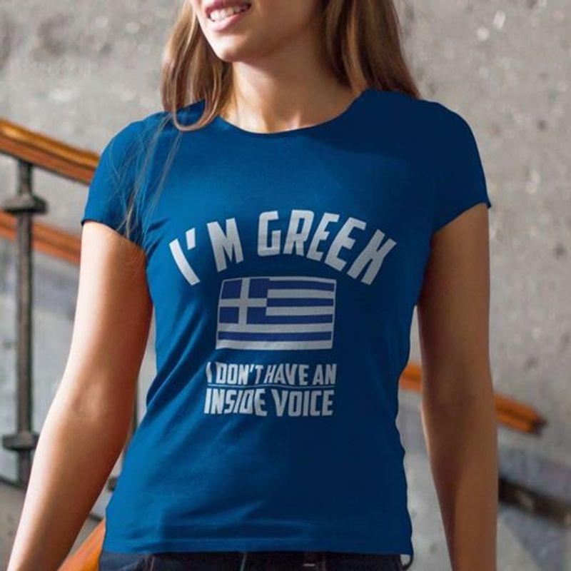 I Am Green I Dont Have An Inside Voice   T Shirt Blue B1