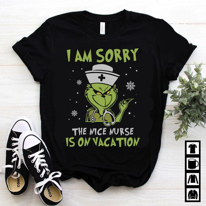 I Am Sorry The Nice Nurse Is On Vacation  T-shirt Black B1
