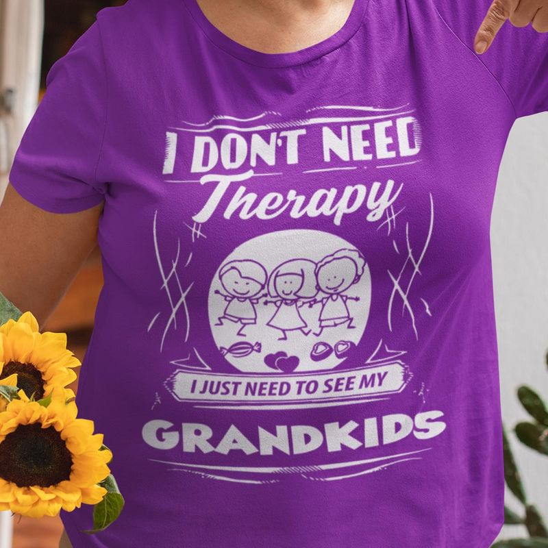 I Don'T Need Therapy I Just Need To See My Grandkids Babies Candy Hearts Purple T Shirt Men/ Woman S-6XL Cotton